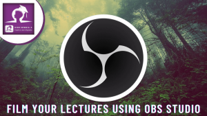 How-to-film-your-lectures-using-OBS-Studio