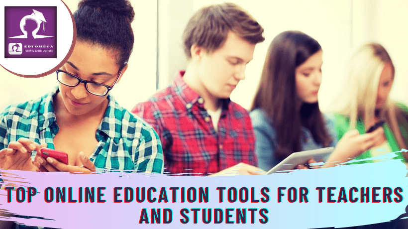Top-Online-Education-Tools-For-Teachers-And-Students-1